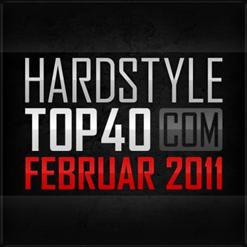 Hardstyle Top 40 February 2011 (Unmixed)