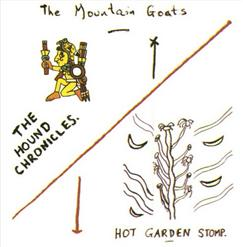The Hound Chronicles And Hot Garden Stomp (2CD)